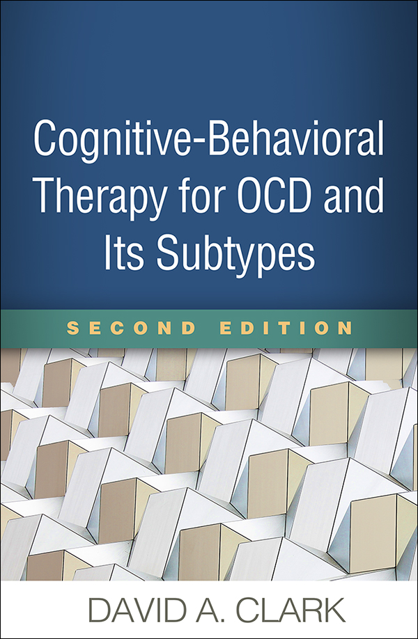 Cognitive-Behavioral Therapy for OCD Second Edition